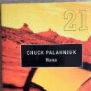 Libros de segunda mano: NANA * CHUCK PALAHNIUK. Lote 152085634