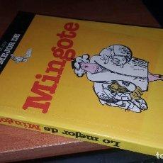 Libros de segunda mano: LO MEJOR DE MINGOTE, CON FIRMA AUTOGRAFA Y DIBUJO DE MINGOTE. Lote 152104626