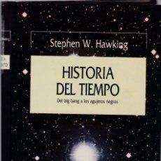 Libros de segunda mano: STEPHEN W. HAWKING - HISTORIA DEL TIEMPO - EDITORIAL CRÍTICA 1988. Lote 152105442