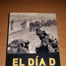 Libros de segunda mano: EL DIA D. STEPHEN E. AMBROSE.. Lote 152110440
