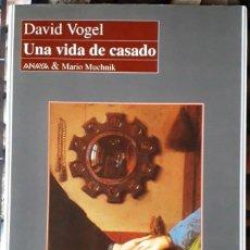 Libros de segunda mano: DAVID VOGEL . UNA VIDA DE CASADO. Lote 152111078