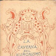 Libros de segunda mano: LA CAVERNA DEL HUMORISMO Y MOMENTUM CATASTROPHICUM / PÍO BAROJA (1986). Lote 152114822