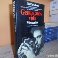 Libri di seconda mano: GENTES,AÑOS,VIDA,MEMORIAS 1921-1941 / ILIA EHRENBURG. Lote 152164662