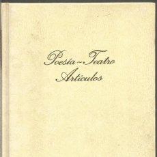 Libros de segunda mano: FEDERICO GARCIA LORCA. POESIA. TEATRO. ARTICULOS. Lote 269101723