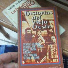Libros de segunda mano: LIBRO HISTORIAS DEL VIEJO OESTE 1972 ED DONZEL L-11029-548. Lote 152289370