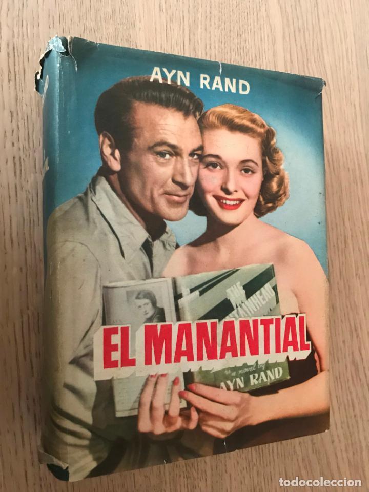 EL MANANTIAL. AYN RAND, PRIMERA EDICIÓN. 1954. (Libros de Segunda Mano (posteriores a 1936) - Literatura - Narrativa - Otros)