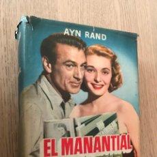 Libros de segunda mano: EL MANANTIAL. AYN RAND, PRIMERA EDICIÓN. 1954.. Lote 152291002