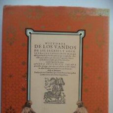 Libros de segunda mano: HISTORIA DE LOS VANDOS DE LOS ZAGRIES Y ABENCERRANGES CAVALLEROS MOROS DE GRANADA GINES PEREZ DE HIT. Lote 152294246