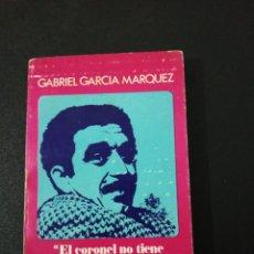 Libros de segunda mano: GABRIEL GARCÍA MÁRQUEZ, EL CORONEL NO TIENE QUIEN LE ESCRIBA. Lote 152368754