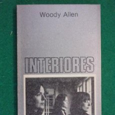 Libros de segunda mano: INTERIORES / WOODY ALLEN / 1ª EDICIÓN 1981. TUSQUETS . Lote 152382586