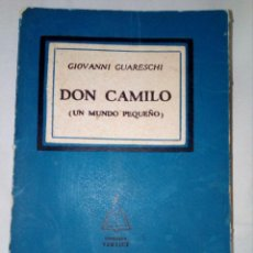 Libros de segunda mano: DON CAMILO (UN MUNDO PEQUEÑO) DE GIOVANNI GUARESCHI (EDITA GUILLERMO KRAFT, MADRID). Lote 152436870