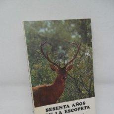 Libros de segunda mano: SESENTA AÑOS CON LA ESCOPETA (MEMORIAS DE UN CHAMBÓN), ANTONIO LUNA FERNÁNDEZ, CÓRDOBA. Lote 152456258