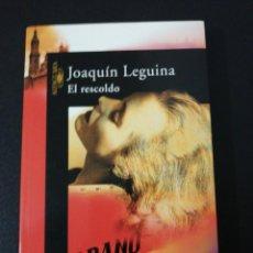 Libros de segunda mano: JOAQUÍN LEGUINA, EL RESCOLDO . Lote 152493830