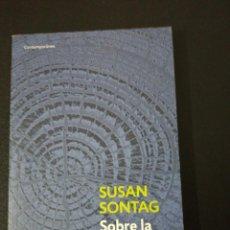Libros de segunda mano: SUSAN SONTAG, SOBRE LA FOTOGRAFÍA . Lote 152493994