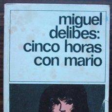 Libros de segunda mano: MIGUEL DELIBES: CINCO HORAS CON MARIO. Lote 152494006