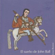 Libros de segunda mano: EL SUEÑO DE JOHN BALL - MORRIS, WILLIAM. Lote 152494414