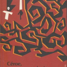 Libros de segunda mano: CÉROE, NO ERES UN CUALQUIERA - SASSINE, WILLIAM. Lote 152494590