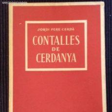 Libros de segunda mano: CONTALLES DE CERDANYA. JORDI PERE CERDÀ. BARCINO 1961.. Lote 152558638