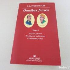 Libros de segunda mano: ÓMNIBUS JEEVES, TOMO I. P. G. WODEHOUSE. ANAGRAMA OTRA VUELTA DE TUERCA. Lote 152620258