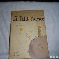 Libros de segunda mano: LE PETIT PRINCE .ANTOINE DE SAINT-EXUPERY.ACUARELAS DEL AUTOR.NRF GALLIMARD 1957.-1ª EDICION. Lote 152700026