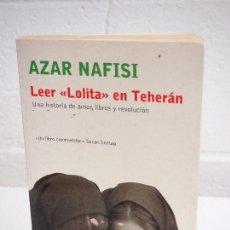 Libros de segunda mano: LEER LOLITA EN TEHERÁN. AZAR NAFISI. Lote 153216950