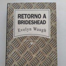 Libros de segunda mano - RETORNO A BRIDESHEAD/EVELYN WAUGH - 153224320