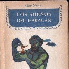Libros de segunda mano: ALBERTO MORAVIA : LOS SUEÑOS DEL HARAGÁN (JOSÉ JANÉS, 1953). Lote 153319358