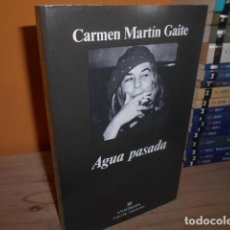 Libri di seconda mano: AGUA PASADA / CARMEN MARTIN GAITE / ANAGRAMA. Lote 153535662
