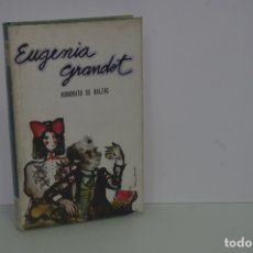 Libros de segunda mano: HONORATO DE BALZAC EUGENIA GRANDET. Lote 153615977