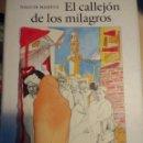Libros de segunda mano: EL CALLEJÓN DE LOS MILAGROS. MAGUIB MAHFUZ. ILUSTRACIONES DE EDUARDO ARRANZ BRAVO. CÍRCULO DE LECTOR. Lote 153846853