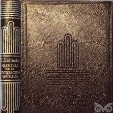 Libros de segunda mano: HISTORIA DE LA CIVILIZACIÓN ANTIGUA-TAHADEE ZIELINSKI - CRISOL 47. Lote 153937768