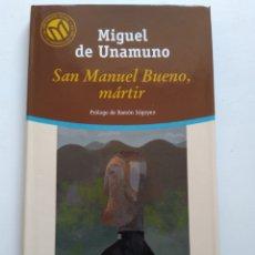 Libros de segunda mano: SAN MANUEL BUENO, MARTIR/MIGUEL DE UNAMUNO. Lote 154015889
