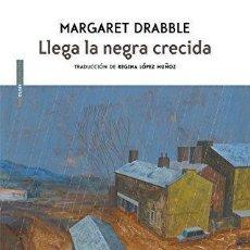 Libros de segunda mano: LLEGA LA NEGRA CRECIDA - MARGARET DRABBLE. Lote 154031466