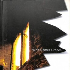 Libros de segunda mano: EL SILENCIO ROTO - NÚRIA GÓMEZ GRANÉS. Lote 154069420