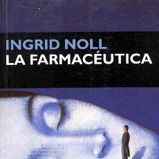 Libros de segunda mano: LA FARMACÉUTICA - INGRID NOLL - CIRCE EDICIONESU.. Lote 154082846