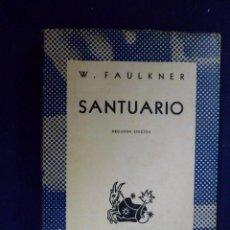 Libros de segunda mano: SANTUARIO. W. FAULKNER. Lote 154103846
