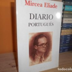 Libri di seconda mano: DIARIO PORTUGUES / MIRCEA ALIADE / EDITORIAL KAIROS. Lote 154150238