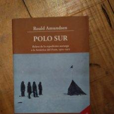 Libros de segunda mano: POLO SUR. ROALD AMUNDSEN. Lote 154187238
