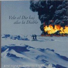 Libros de segunda mano: JOSÉ MANUEL GONZÁLEZ MARTÍNEZ : LOS OLVIDADOS DEL FRÍO. (ED. ALREVÉS, BARCELONA, 2013) . Lote 154315982