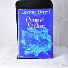 Libros de segunda mano: CARRUSEL SICILIANO. LAWRENCE DURRELL. NOGUER 1978. 1ªEDICION. Lote 154327118