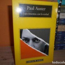 Libri di seconda mano: EXPERIMENTOS CON LA VERDAD / PAUL AUSTER / ANAGRAMA. Lote 154433770