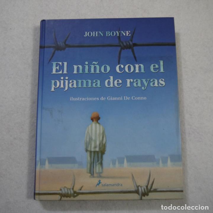 EL NIÑO DEL PIJAMA DE RAYAS. CON ILUSTRACIONES DE GIANNI DE CONNO - JOHN BOYNE - SALAMANDRA - 2010 (Libros de Segunda Mano (posteriores a 1936) - Literatura - Narrativa - Otros)