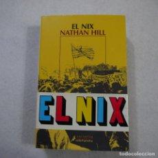 Libros de segunda mano: EL NIX - NATHAN HILL - SALAMANDRA - 2018. Lote 154657410