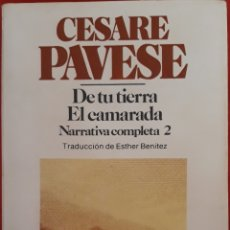 Libros de segunda mano: DE TU TIERRA EL CAMARADA 1982. Lote 154740338