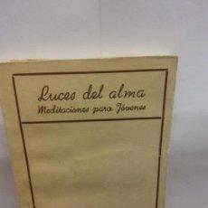 Livres d'occasion: STQ.MARIANO JULIANI.LUCES DEL ALMA.EDT, HISPANIA.BRUMART TU LIBRERIA. Lote 154769186