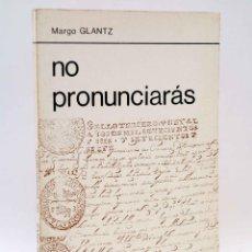 Libros de segunda mano: LA RED DE JONAS. NO PRONUNCIARÁS (MARGO GLANTZ) PREMIA, 1980. OFRT. Lote 211605419