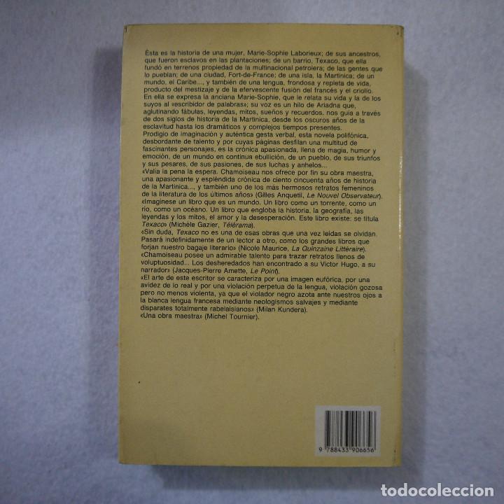 Libros de segunda mano: TEXACO - PATRICK CHAMOISEAU - ANAGRAMA - 1994 - Foto 2 - 154959446