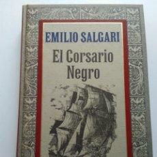 Libros de segunda mano: EL CORSARIO NEGRO/EMILIO SALGARI. Lote 154972108