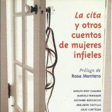 Libros de segunda mano: LA CITA Y OTROS CUENTOS DE MUJERES INFIELES.PUNTO DE LECTURA,544/1.. Lote 155010114