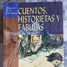 Libros de segunda mano: CUENTOS, HISTORIETAS Y FABULAS - MARQUES DE SADE. Lote 155037294